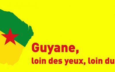 Guyane : loin des yeux, loin du cœur ?