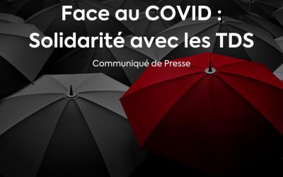 Face au COVID : Solidarité avec les TDS